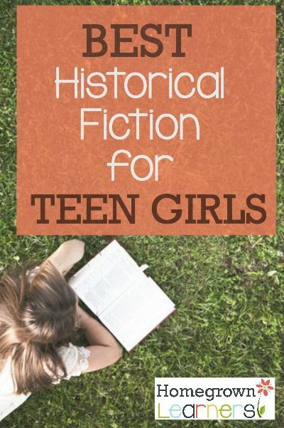 Historical Fiction for Teen Girls — Homegrown Learners