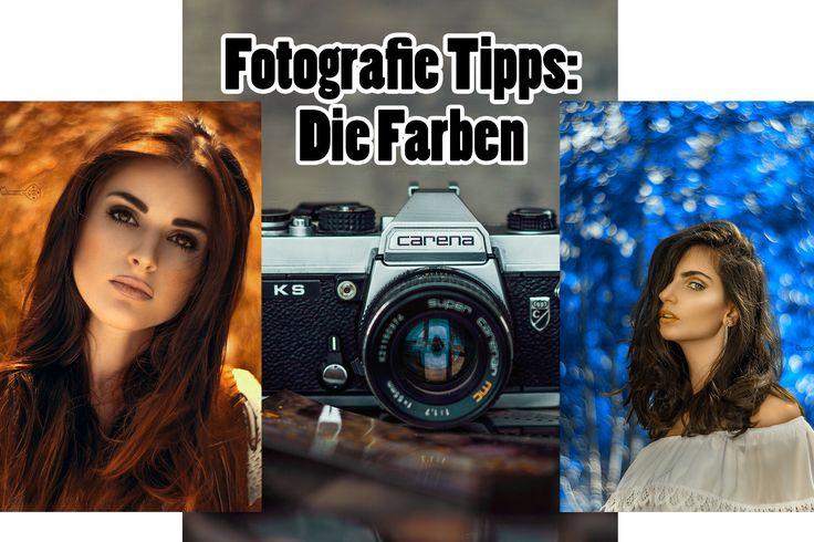 Fotografie Tipps - Die Farben - Die Farben in der Fotografie sind ein extrem wichtiges und tolles Stilelement. Heute gebe ich Dir Tipps zu diesem Thema