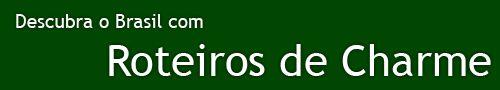 Descubra o Brasil com Roteiros de Charme