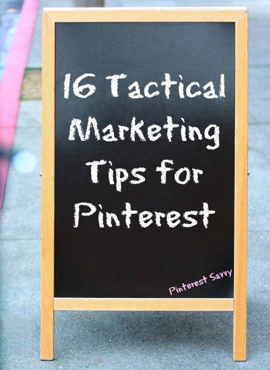 16 tactical marketing tips for #Pinterest by Pinterest Savvy. #socialmedia
