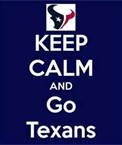 keep calm and go texans - Bing Images