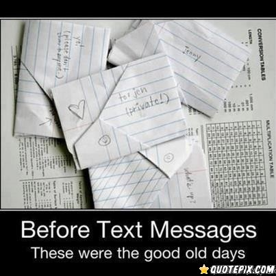 Before Text Messages, These Were The Good Old Days.