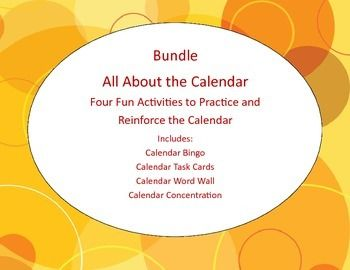 Bundle All About the Calendar  Four Fun Activities to Practice and Reinforce the Calendar Includes: Calendar Bingo Calendar Task Cards Calendar Word Wall Calendar Concentration