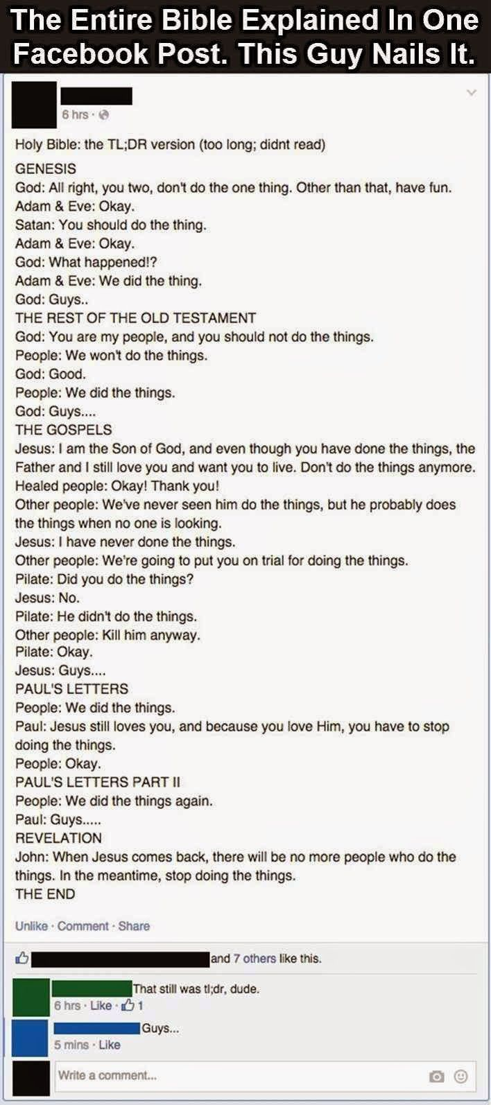 The Entire Bible explained in one Facebook post! For the love of God...stop doing the things!!