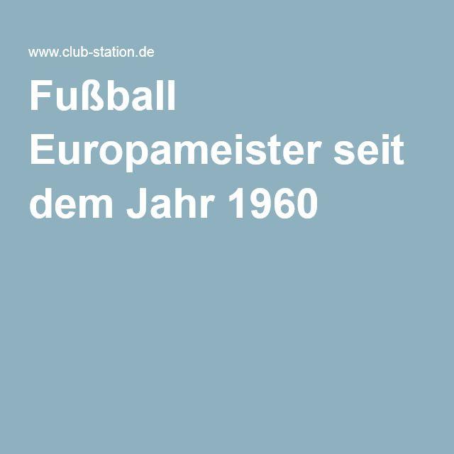 Fußball Europameister seit dem Jahr 1960