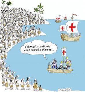 """Cartoon about the discovery of the New World-""""My dear ethnic minority gentlemen """".  Could use to start a discussion or be used as a writing prompt about the difference in numbers of Spaniards and indigenous peoples, as well as the Spanish attitude towards them.  Accessed Jan. 15, 2016."""