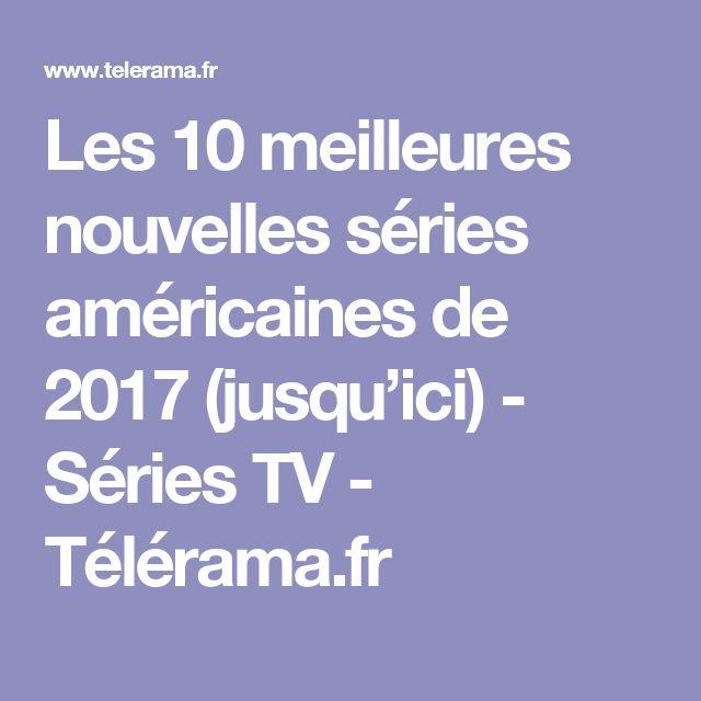 Les 10 meilleures nouvelles séries américaines de 2017 (jusqu'ici) - Séries TV - Télérama.fr