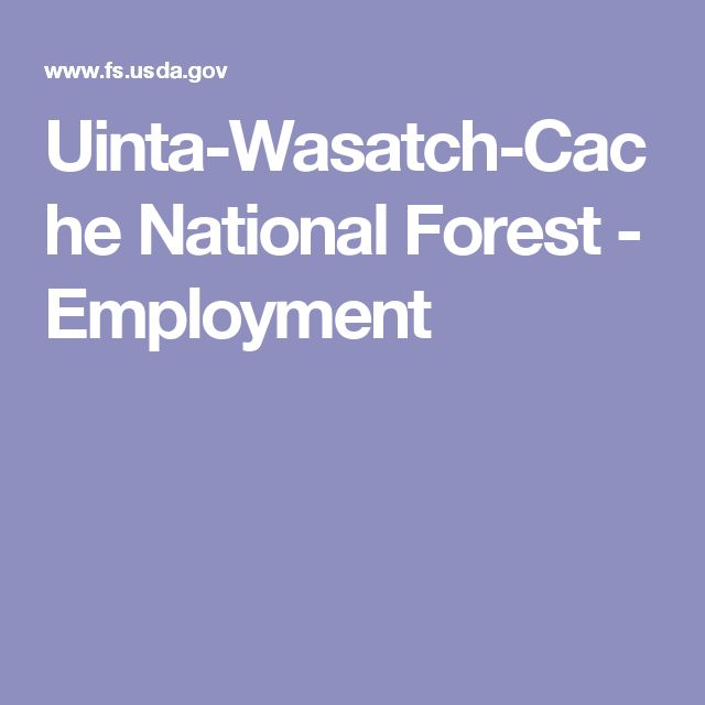Uinta-Wasatch-Cache National Forest - Employment