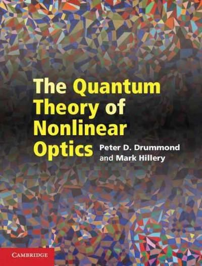 The Quantum Theory of Nonlinear Optics