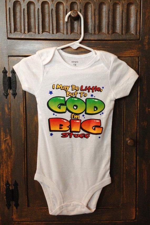 Christian 18 Month Short Sleeve Onesie - I May Be Little, But To God I'm Big…