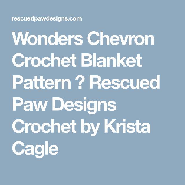 Wonders Chevron Crochet Blanket Pattern ⋆ Rescued Paw Designs Crochet by Krista Cagle