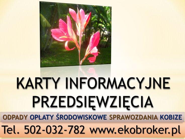 tel, 502-032-782, Napiszemy dla Was karty informacyjne przedsięwzięcia, Jaki jest koszt karty informacyjnej przedsięwzięcia, ile kosztuje przygotowanie informacji do zamieszczenia w karcie informacyjnej przedsięwzięcia, tel 502-032-782, http://ekobroker.pl/