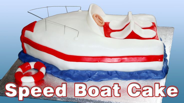 How to make a Speed Boat Cake