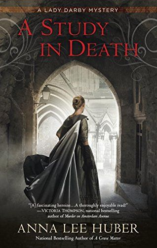 A Study in Death (A Lady Darby Mystery) by Anna Lee Huber http://www.amazon.com/dp/0425277526/ref=cm_sw_r_pi_dp_dLeMvb06X4B2F