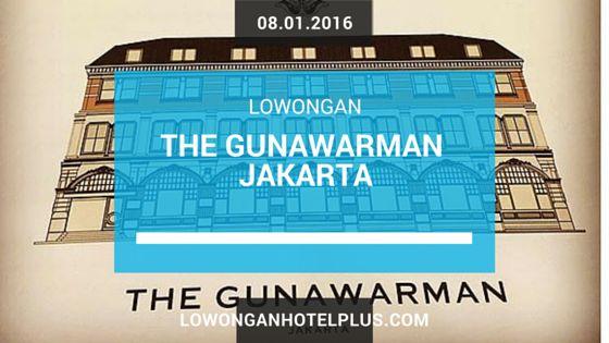 Lowongan Kerja Hotel The Gunawarman Jakarta