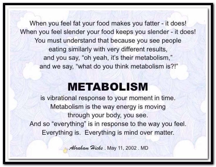 Metabolism is the way energy moves through your body - Abraham-Hicks - Law of Attraction