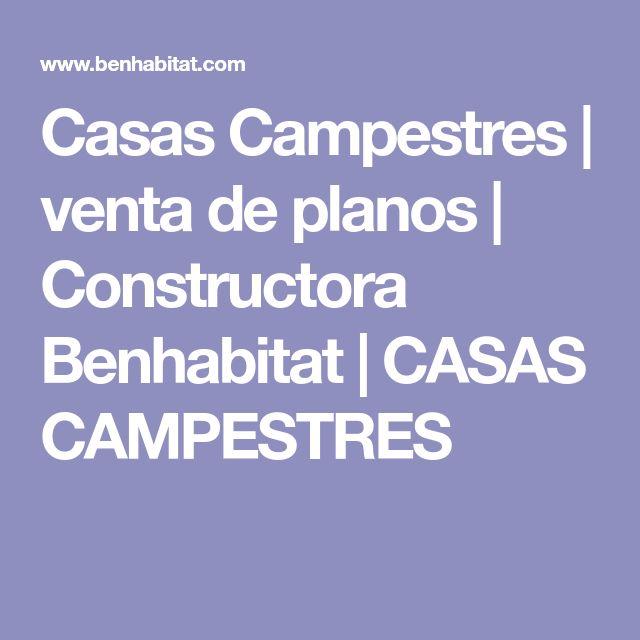 Casas Campestres | venta de planos | Constructora Benhabitat | CASAS CAMPESTRES