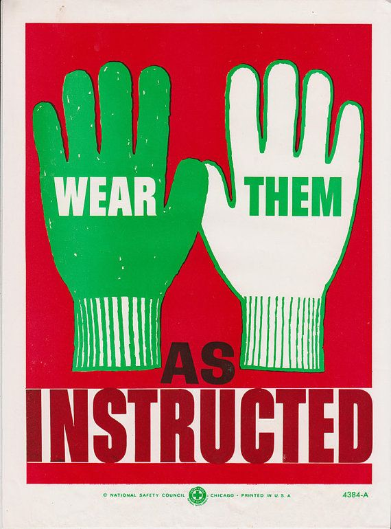 Vintage Workplace Safety Poster 1960s National Safety Council - Wear Them As Instructed