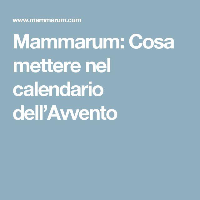 Mammarum: Cosa mettere nel calendario dell'Avvento