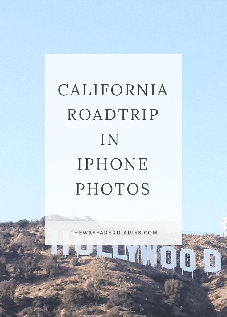 California Roadtrip | iPhone photo diary by The Wayfarer Diaries