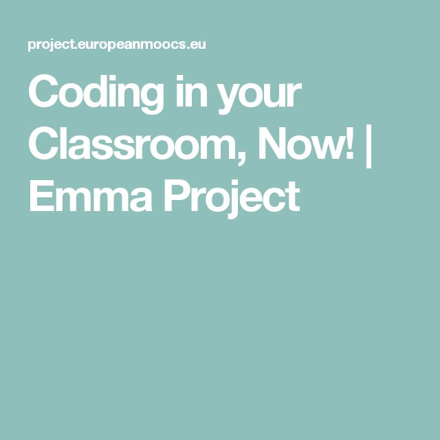 Coding in your Classroom, Now! | Emma Project