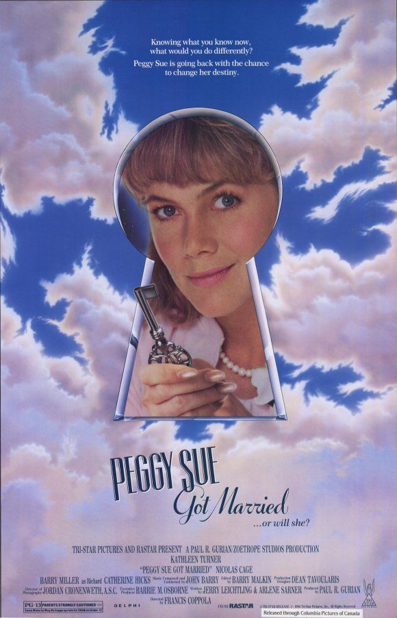Peggy Sue   Peggy Sue Got Married. Tristar Pictures 1986.