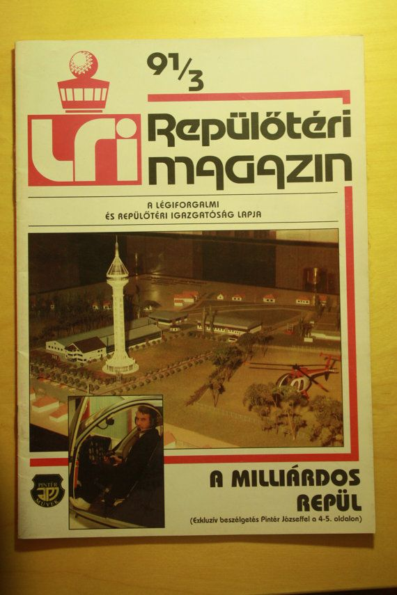 Check out this item in my Etsy shop https://www.etsy.com/listing/273904222/lri-hungarian-airport-magazine