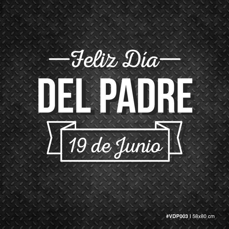 Feliz día del Padre - 19 de Junio