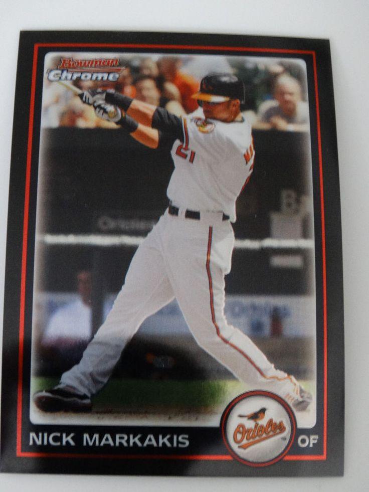 2010 Bowman Chrome #65 Nick Markakis Baltimore Orioles Baseball Card #BowmanChrome #BaltimoreOrioles