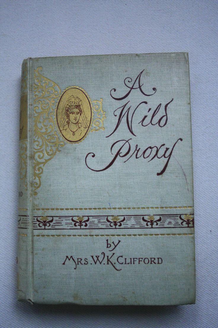 A Wild Proxy by Mrs. W.K. Clifford by TheKindLady on Etsy