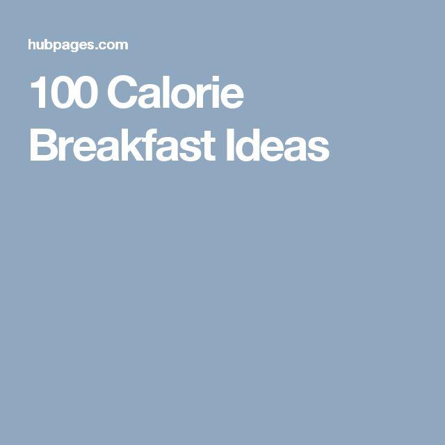 100 Calorie Breakfast Ideas