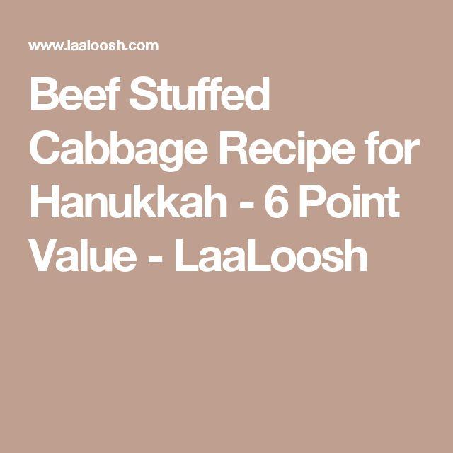 Beef Stuffed Cabbage Recipe for Hanukkah - 6 Point Value - LaaLoosh