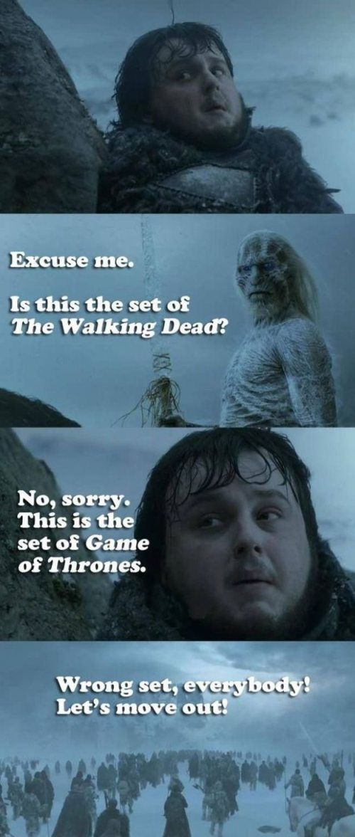 How I feel watching Game of Thrones as a Walking Dead fan...weird collision of the two.