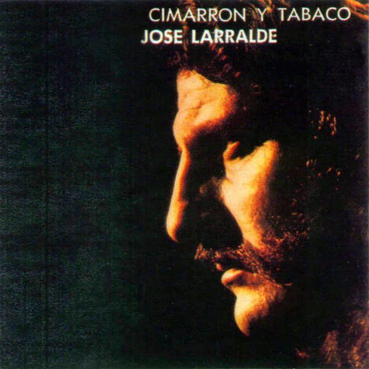 José Larralde - Cimarrón y Tabaco (1971)