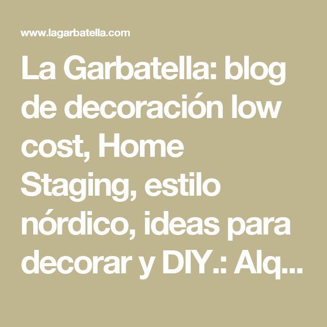 La Garbatella: blog de decoración low cost, Home Staging, estilo nórdico, ideas para decorar y DIY.: Alquiler