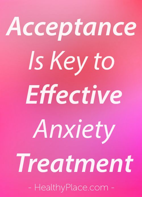 """""""If acceptance is key to effective anxiety treatments, then we must come to terms with anxiety being part of who we are. How can we do that? Read this."""" www.HealthyPlace.com"""