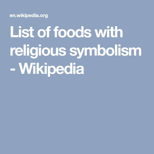 List of foods with religious symbolism - Wikipedia