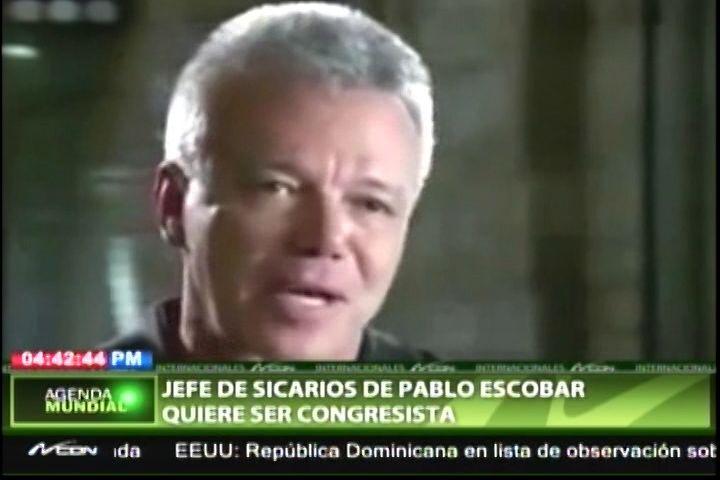Jefe De Sicarios De Pablo Escobar Quiere Ser Congresista
