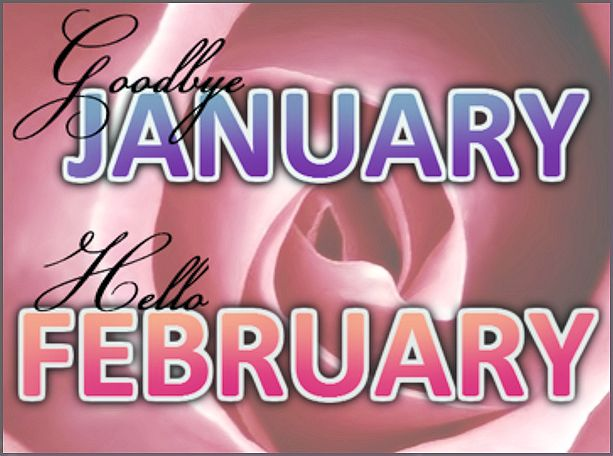 Hello February | Goodbye January Hello February Pictures, Photos, and Images for ...