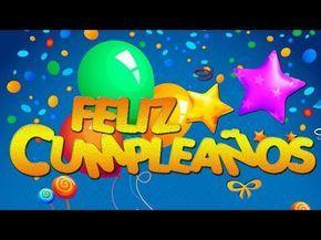 FELIZ CUMPLEAÑOS ORIGINAL - Versión en Español ♪♫ - YouTube