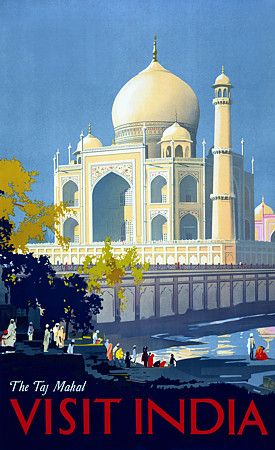 The Taj Mahal Visit India Indian Vintage Travel Posters Prints