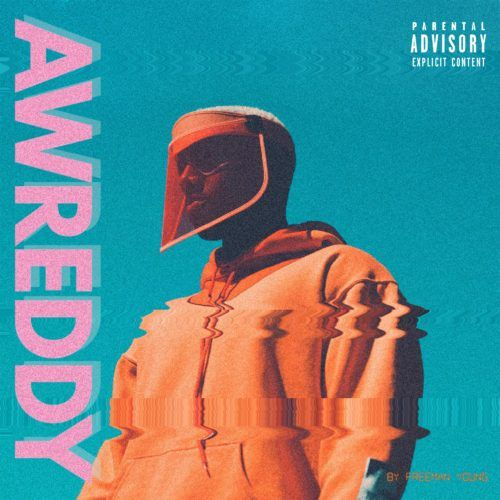 """Freeman Young Returns With """"Awreddy"""" 