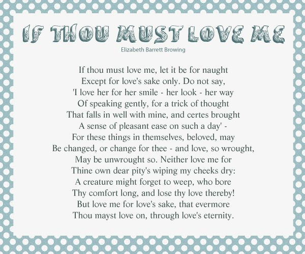 the theme of love in elizabeth barrette brownings poetry This poetry format is  the theme of a sonnet is love, or a theme related to love elizabeth  how do i love thee analysis elizabeth barrett browning.