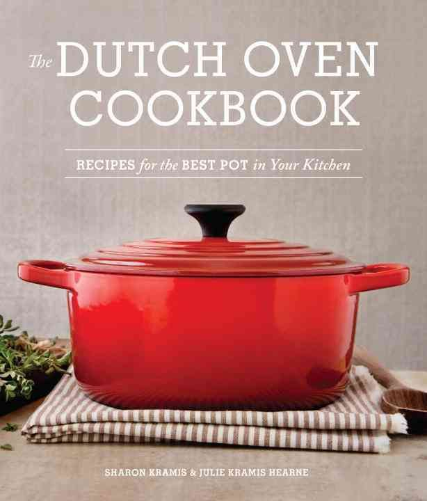 Whether your Dutch oven is a well-used garage-sale find,  or the latest celery-green item from Le Creuset, this is the pot for  slow cooking, simmering pot roats and chicken stews. In this follow-up to their successful <i>Cast Iron Skillet Cookbook</i>...