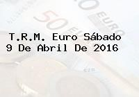 http://tecnoautos.com/wp-content/uploads/imagenes/trm-euro/thumbs/trm-euro-20160409.jpg TRM Euro Colombia, Sábado 9 de Abril de 2016 - http://tecnoautos.com/actualidad/finanzas/trm-euro-hoy/trm-euro-colombia-sabado-9-de-abril-de-2016/