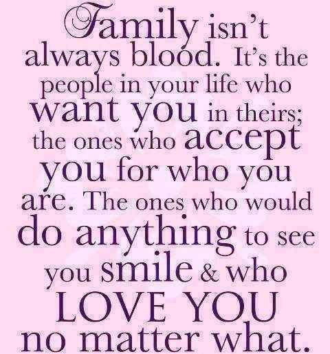 Quote of the Day - Family is Those Who Accept You For Who You Are
