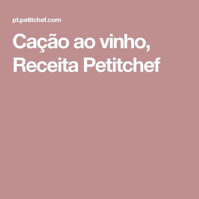 Cação ao vinho, Receita Petitchef