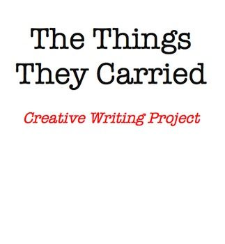 This is a project description for a unit on The Things They Carried by Tim O'Brien. The unit covers rhetorical analysis and creative writing since it was taught in a writing course. Before students began this project, they spent about a month writing their own chapters that could be inserted into The Things They Carried.