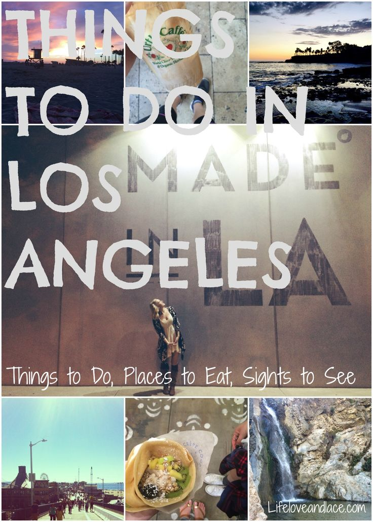 Things to do in Los Angeles: Cheap or Free ideas for college students! // Life, Love, and Lace Blog