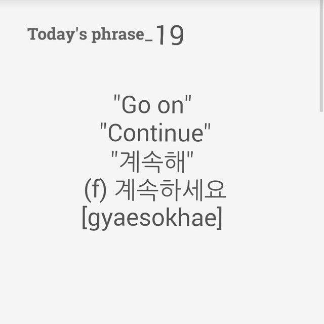 """계속해요 means """"Let's continue"""" in formal~! How to say """"Let's continue """" in informal way?"""